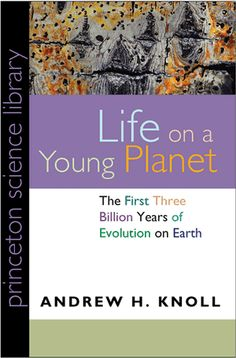 """This book explores Earth as a 'young planet,' meaning in the years before the Cambrian Explosion that led to the development of multicellular life that could breathe oxygen. But there were billions of years of evolution before that time, in which single celled creatures lived in a world whose oceans and atmosphere were very different from today."""