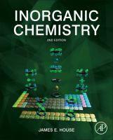 Inorganic chemistry / James E. House Amsterdam ; Waltham [Mass.] : Academic Press/Elsevier, cop. 2013
