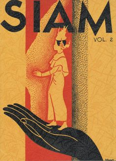 """the Cover of Siam, Volume 2 - 1938 """"Issued by the Government Publicity Bureau, Bangkok, Siam Bangkok Travel, Thailand Travel, Illustrations, Graphic Illustration, Travel Journal Pages, Buddha, Thailand Photos, Thai Art, Vintage Travel Posters"""