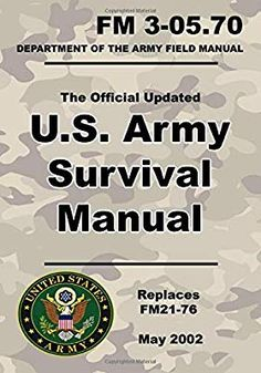 Army Survival Manual: Official Updated FM (Not Obsolete FM Pages (Prepper Survival Army) Survival Books, Survival Guide, Survival Skills, Book Club Books, Books To Read, Special Forces Training, Military Training, Military Workout, Emergency Preparedness Kit