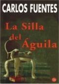 La silla del águila:  Carlos Fuentes