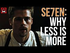 Se7en - Why Less Is More