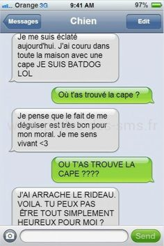 Demotivateur If your dog could write texts, he would surely send you messages like these . It's excellent! Funny Texts, Funny Jokes, Hilarious, Funny Photos, Funny Images, Sms Jokes, Haha, Funny True Quotes, Batman