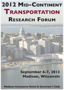 2012 Mid-Continent Transportation Research Forum presentations are available online