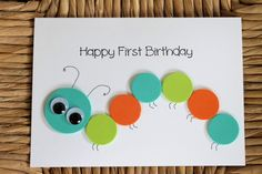 "Made by Kiely's Kards: http://www.etsy.com/shop/KielysKards.  ""Happy First Birthday"" caterpillar card for little boy."