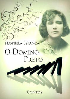 O dominó preto florbela espanca  Livro de Florbela Espanca - Biblioteca Histórias de Mulheres