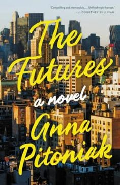 Anna Pitoniak's The Futures makes our list of books worth reading for book clubs this year.