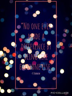 """The Greatest Showman P.T Barnum Quote """"no one ever made a difference by being like everyone else"""" #thegreatestshowman #quotes #wallpaper"""