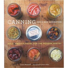 """""""Canning For a New Generation"""" I Crate and Barrel"""