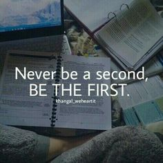 And to be First, first feel like you are First!