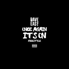 Dave East – Once Again It's On
