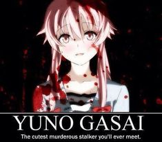 The Future Diary anime crush #4 I go hard for this chick! >>> well then you're probably going to die