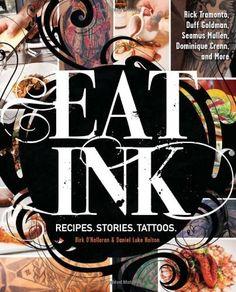 Eat Ink: Recipes. Stories. Tattoos.:Amazon:Books 05/29/14