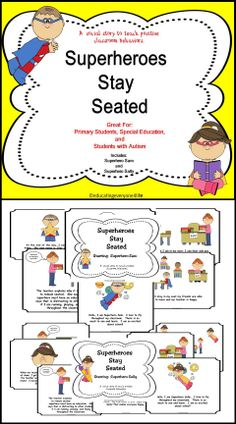 Story - Superheroes Stay Seated Social Story: Superheroes Stay Seated Great for teaching classroom expectations. Education, behaviors:Social Story: Superheroes Stay Seated Great for teaching classroom expectations. Classroom Expectations, Classroom Behavior, Autism Classroom, Special Education Classroom, Education Quotes For Teachers, Teaching Social Skills, Social Emotional Learning, Superhero Classroom, School Social Work