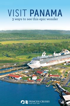 Check the Panama Canal off your bucket list. Princess Cruises offers three ways to see this epic wonder -- roundtrip out of Ft. Lauderdale, roundtrip out of Los Angeles or ocean to ocean on a 15- to 19-day one-way cruise. Get ready to explore the wonders of the world with Princess.