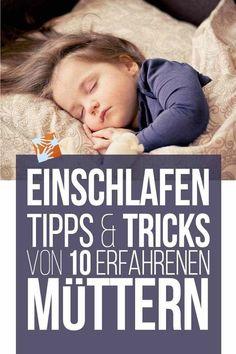 Einschlafen: Tipps und Tricks von 10 erfahrenen Müttern