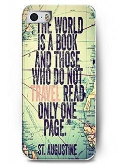 """""""The world is a book and those who do not travel read only one page""""   iPhone 5 / 5s - hard snap on plastic case - Inspirational and motivational life quotes OUO   $7.89 FREE SHIPPING!"""