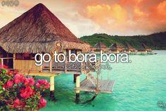 Bora bora bucket list travel