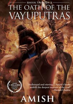 The Oath of the Vayuputras (Shiva Trilogy, #3), by Amish