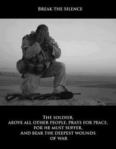 PTSD awareness...I also pray for the ignorant people who think combat veterans are 'crazy' when in fact they suffer from deep, often invisible wounds you could not even fathom...