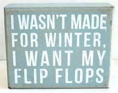 Beach Grass — I Wasn't Made for Winter Box Sign