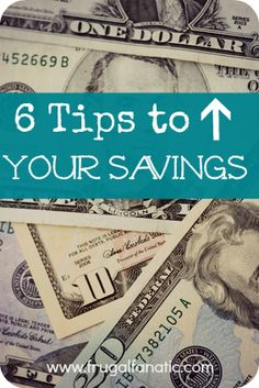 6 Tips To Increase Your Savings