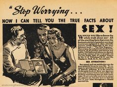 #vintage #sex #ads Before Masters and Johnson liberated sex from the closet, frank discussions about sexual behavior was done behind closed doors. Sex advice was furtively dispensed by small publishers placing discreet ads in the back of pulp magazines. Take a peek at some retro advice http://wp.me/p2qifI-1Kh