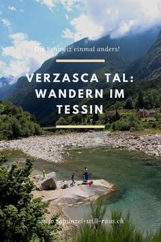 Switzerland in a different way: Hiking in the Verzasca Valley in Ticino - Pinci. Europe Destinations, Travel Europe, Oh The Places You'll Go, Places To Visit, Reisen In Europa, Wild Nature, Short Trip, Travel Goals, Hiking Trails