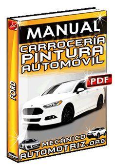 manual de reparación de carrocerías y pintura automotriz limusa pdf