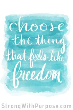 Choose the thing that feels like freedom. Watercolor art with inspirational quotes. Love funny quotes and inspirational quotes? ArtyQuote Canvas Art & Apparel was made for you!Check out our canvas art, prints & apparel in store, click that link ! Words Quotes, Art Quotes, Motivational Quotes, Inspirational Quotes, Quote Art, Meaningful Quotes, Music Quotes, Sayings, Freedom Quotes Life
