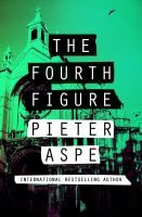 ISBN:	9781504032308 The fourth figure : a Pieter Van in mystery by Aspe, Pieter... 09/22/2016