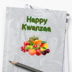 'Happy Kwanzaa First Fruits' Sticker by Roanemermaid Happy Kwanzaa, Decorative Stickers, Plastic Stickers, Personalized Water Bottles, Transparent Stickers, Sticker Design, Sell Your Art, Fruit, Printed