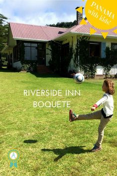 Panama with kids: Riverside Inn, Boquete. Set just outside the popular hill station of Boquete, alongside a mountain river, this is a genuine boutique property where frazzled families (such as mine!) could relax and unwind in a beautiful setting.