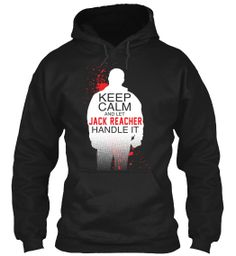 Discover Keep Calm Jack Reacher Limited Edition Sweatshirt, a custom product made just for you by Teespring. Jack Reacher, Keep Calm, Sweatshirts, Art, Art Background, Stay Calm, Kunst, Relax, Trainers