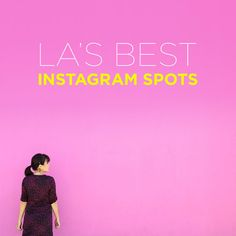 Lately, I've been using instagram  to plan my travels, so we decided to make a list of popular IG spots in the cities we've lived in starting with LA!