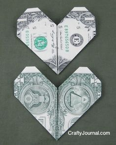 My girls would think this was so cool!! :) ... Dollar Bill Folded Heart | Crafty Journal