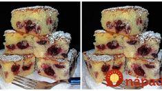 Božský višňový koláč, ktorý pečiem už 25 rokov: Zabudnite na stužený tuk – toto je najlepšia piškóta pod slnkom, nikdy sa nám nepreje! French Toast, Cakes, Breakfast, Food, Cooking Recipes, Cooking, Morning Coffee, Food Cakes, Eten