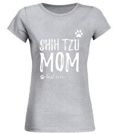 Shih Tzu Mom Shirt Funny T-Shirt For Dog Mom Best Ever best mom ever shirt,best dog mom ever shirt,best cat mom ever shirt,mothers day gift best mom ever shirt,i have the best mom ever shirt,best step mom ever shirt,