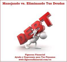 """Ahora en el blog: """"Manejando vs. Eliminando Tus #Deudas"""""""