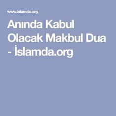 Anında Kabul Olacak Makbul Dua - İslamda.org Allah, Skinny, Quotes, Pasta, Design, Fashion Styles, Quotations, Thin Skinny