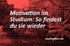 Die richtige Motivation ist wichtig, um erfolgreich studieren zu können Lerntyp Test, University Life, Motivation Goals, Study Inspiration, Law School, Time Management, Growing Up, Coaching, Language