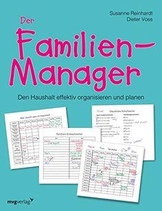 Der Familien-Manager: Den Haushalt effektiv organisieren ... https://www.amazon.de/dp/3868825932/ref=cm_sw_r_pi_dp_n3suxbP6MTGM7