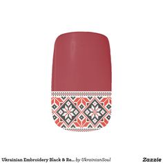 Shop Ukrainian Red Black Vyshyvanak Embroidery Minx Nail Wraps created by UkrainianSoul. Personalize it with photos & text or purchase as is! Polish Embroidery, Russian Embroidery, Manicure At Home, Nail Manicure, Nail Polish, Russian Cross Stitch, Minx Nails, Ukrainian Art, Nail Sizes