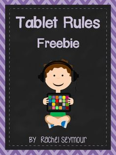 FREE Tablet Rules for your classroom!  Enjoy!  :)