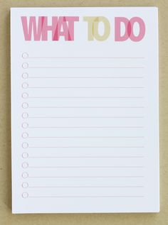 Printable What to do list