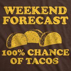 Funny Shirts For Men, Funny Tshirts, Restaurant Signs Funny, Taco Man, Taco Love, Taco Humor, Taco Shirt, Weekday Quotes, Taco Tuesday