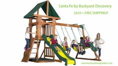 The Santa Fe by Backyard Discovery is on sale right now for $659 - Normally $733 and it comes with free shipping which is normally $189. SCORE!!!!  http://www.backyardimagination.com/#!product/prd1/1785082815/santa-fe-by-backyard-discovery