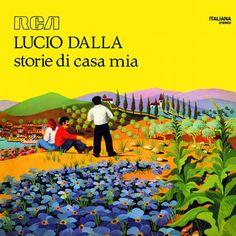 Storie Di Casa Mia #LucioDalla