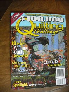 $100,000 Quilting Challenge Issue 2 2006 - for sale at Wenzel Thrifty Nickel ecrater store