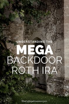 The Mega Backdoor Roth IRA is a strategy to leverage after-tax 401k contributions as a way to boost Backdoor Roth IRA conversion dollars.